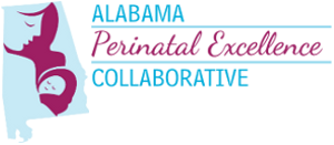 Alabama Perinatal Excellence Collaborative
